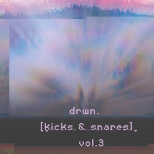 drwn. [kicks and snares] vol.3