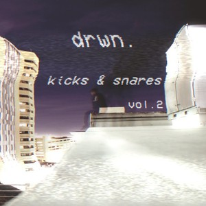 drwn. [kicks and snares] vol.2