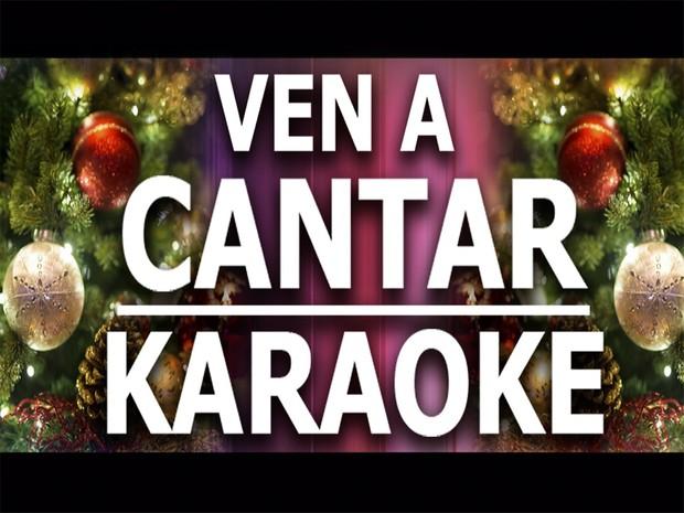 Ven a cantar - Karaoke