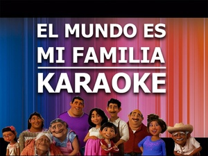 El Mundo es mi Familia - Karaoke