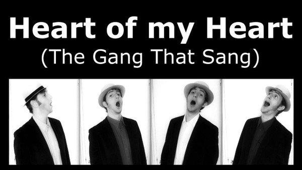 Heart Of My Heart [The Gang That Sang] (audio learning tracks)