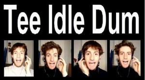 Tee Idle Dum Dum