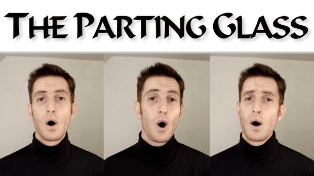 The Parting Glass (3 part)