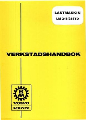 Verkstadshandbok BM LM 218, 218TD, Lastmaskin