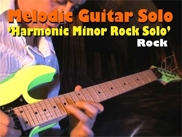 MELODIC GUITAR ROCK SOLO 'MINOR HARMONIC'