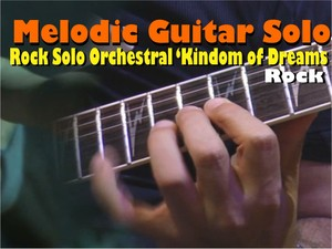 MELODIC ROCK GUITAR ORCHESTRAL SOLO