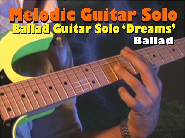 MELODIC GUITAR SOLO BALLAD TO LEARN AND PLAY 'DREAMS''