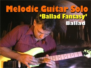 MELODIC BALLAD GUITAR SOLO