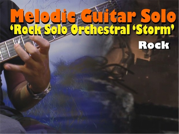 MELODIC GUITAR SOLO ROCK ORCHESTRAL TO LEARN AND PLAY 'STORM''