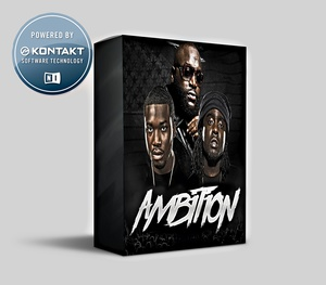 AMBITION KONTAKT LIBRARY (INSPIRED BY MMG, RICK ROSS, AND MEEK MILLZ)