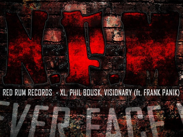Red Rum Records - N.F.M (Never Face Me) - ft. Frank Panik (Video/Wav/Mp3)