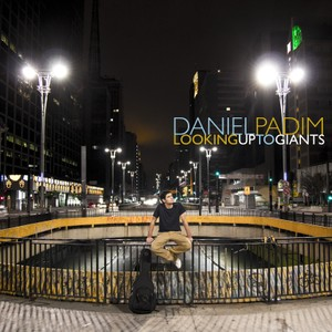 Looking Up to Giants (by Daniel Padim) - Mp3 Files