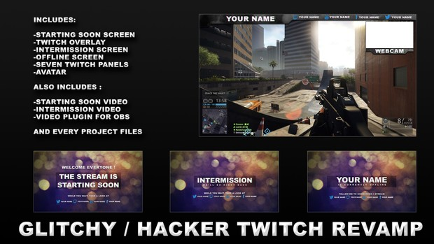 Glitchy/Hacker Twitch Revamp with Video Files